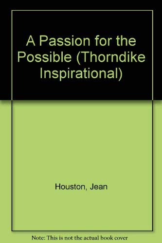 9780783801285: A Passion for the Possible (Thorndike Inspirational)