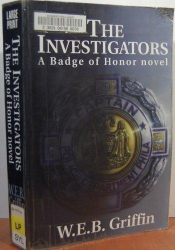 9780783801407: The Investigators: A Badge of Honor Novel