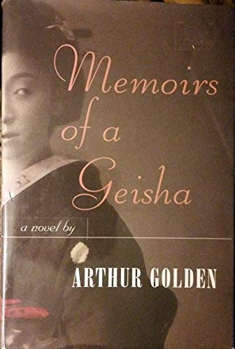 Memoirs of a Geisha (G K Hall: Golden, Arthur