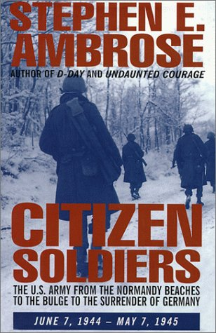 9780783801742: Citizen Soldiers: The U.S. Army from the Normandy Beaches to Bulge to the Surrender of Germany, June 7, 1944-May 7, 1945 (G K Hall Large Print Book Series)