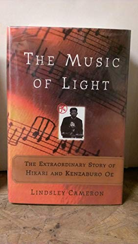 9780783802862: The Music of Light: The Extraordinary Story of Hikari and Kenzaburo Oe