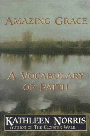 9780783802985: Amazing Grace: A Vocabulary of Faith