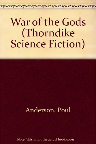 9780783803005: War of the Gods (Thorndike Press Large Print Science Fiction Series)