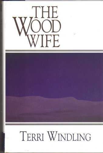 9780783803012: The Wood Wife (Thorndike Press Large Print Science Fiction Series)