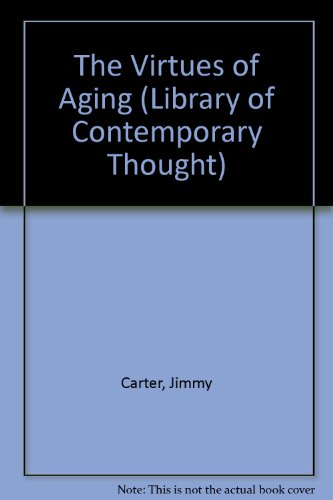 9780783803081: The Virtues of Aging (Library of Contemporary Thought)