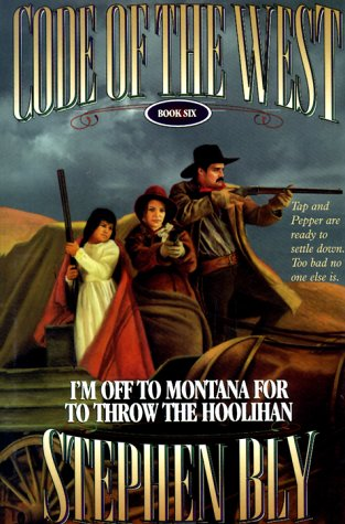9780783803388: I'm Off to Montana for to Throw the Hoolihan (Code of the West, Book 6)