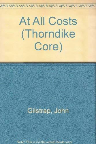 At All Costs (Thorndike Core): Gilstrap, John