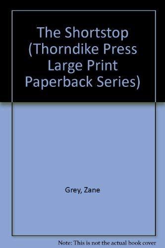 The Shortstop: Grey, Zane
