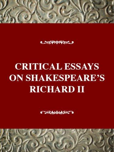 Shakespeare's Richard II (Critical Essays on British Literature Series): Farrell, Kirby