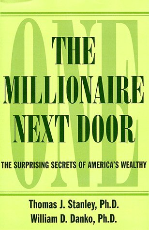 9780783804484: The Millionaire Next Door: The Surprising Secrets of America's Wealthy