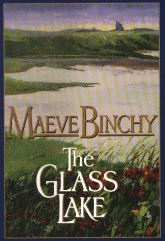 9780783811192: The Glass Lake: Maeve Binchy