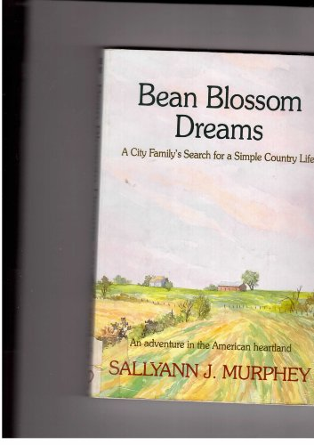9780783811277: Bean Blossom Dreams: A City Family's Search for a Simple Country Life (Thorndike Press Large Print Paperback Series)