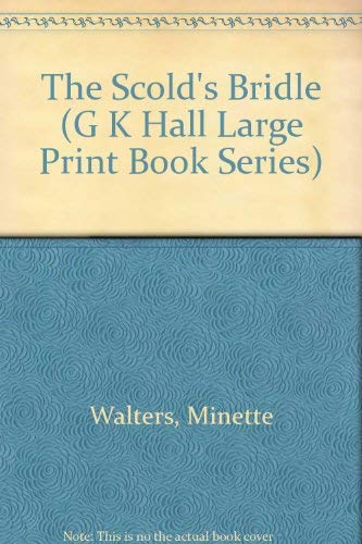 9780783811314: The Scold's Bridle (G K Hall Large Print Book Series)