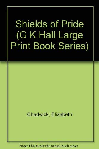 9780783811543: Shields of Pride (G K Hall Large Print Book Series)