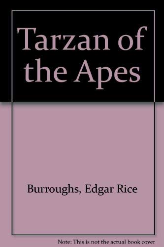 Tarzan of the Apes ***LARGE PRINT EDITION***: Edgar Rice Burroughs