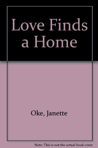 9780783812076: Love Finds a Home (Love Comes Softly)