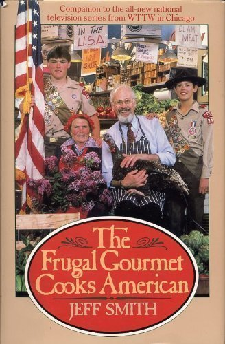 9780783812090: The Frugal Gourmet Cooks American