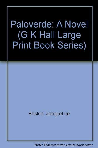 9780783812175: Paloverde: A Novel (G K Hall Large Print Book Series)