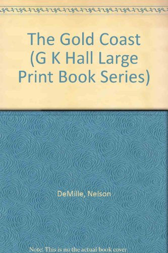 9780783812250: The Gold Coast (G K Hall Large Print Book Series)