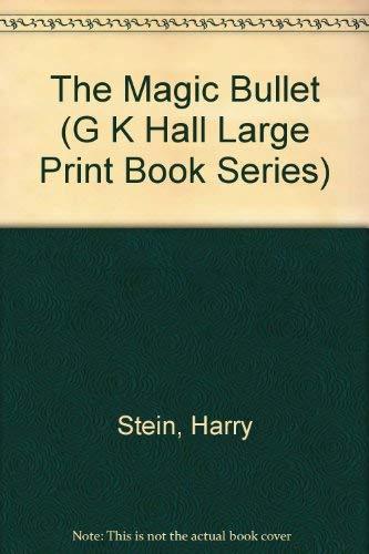 9780783812267: The Magic Bullet (G K Hall Large Print Book Series)