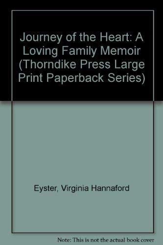 9780783812953: Journey of the Heart: A Loving Family Memoir