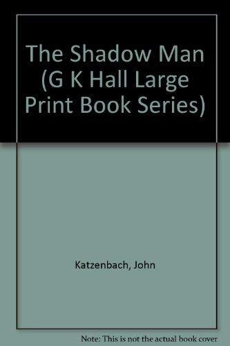 9780783813578: The Shadow Man (G K Hall Large Print Book Series)