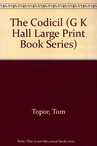 The Codicil (G K Hall Large Print Book Series): Topor, Tom