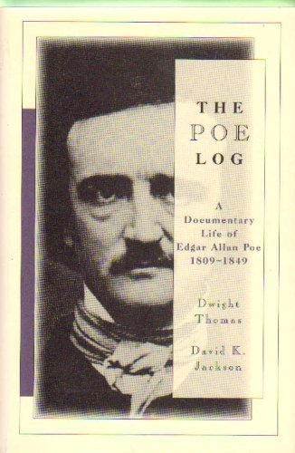 9780783814018: The Poe Log: A Documentary Life of Edgar Allan Poe 1809-1849