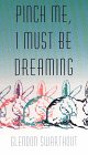 9780783814162: Pinch Me I Must Be Dreaming (Thorndike Press Large Print Paperback Series)