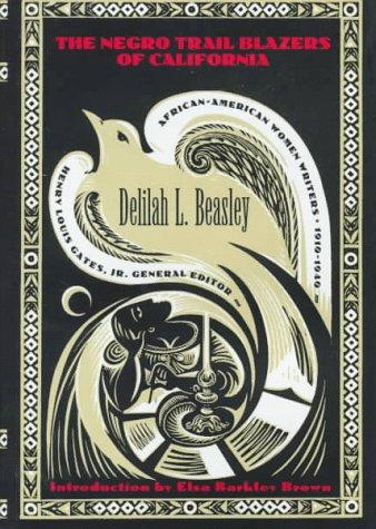 9780783814261: The Negro Trail Blazers of California (AFRICAN-AMERICAN WOMEN WRITERS, 1910-1940)