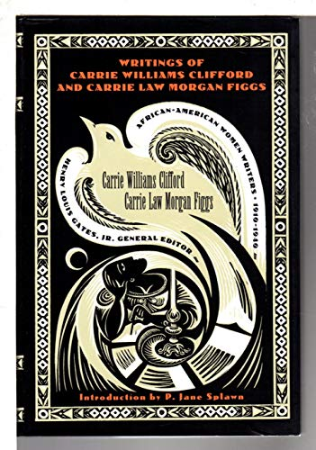 Writings of Carrie Williams Clifford and Carrie L. M. Figgs