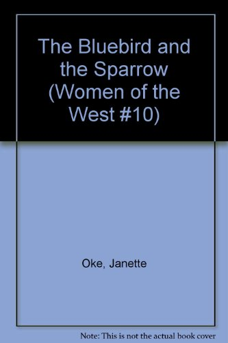 9780783814797: The Bluebird and the Sparrow (Women of the West #10)