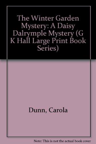 9780783814872: The Winter Garden Mystery (Daisy Dalrymple Mysteries, No. 2)