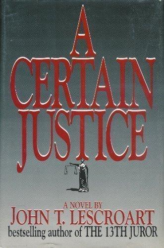 9780783815657: A Certain Justice (Abe Glitsky)
