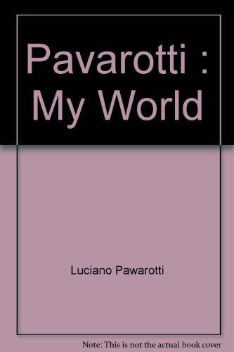9780783815855: Pavarotti : My World