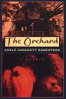 9780783816463: The Orchard: A Memoir