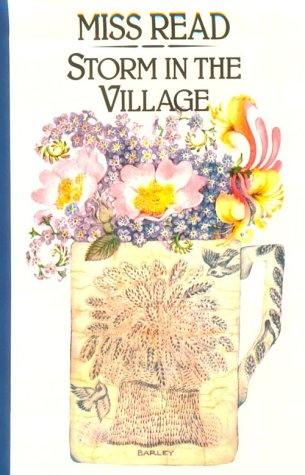 9780783816555: Storm in the Village (The Fairacre Series #3)