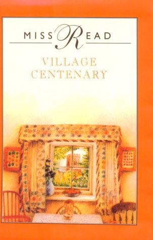 9780783816579: Village Centenary (The Fairacre Series #15)