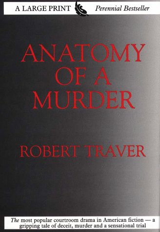 9780783816661: Anatomy of a Murder (G.K. Hall Large Print Perennial Bestseller Collection)