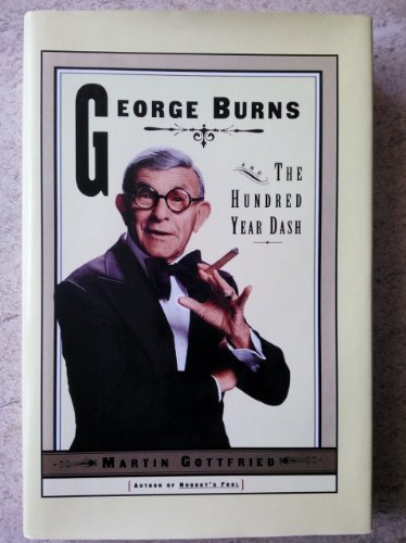 George Burns and the One Hundred-Year Dash: Gottfried, Martin