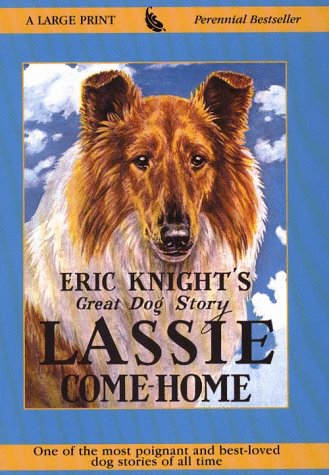 Lassie Come-Home (Perennial Bestseller Collection): Eric Knight