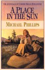 9780783817026: A Place in the Sun (The Journals of Corrie Belle Hollister #4)