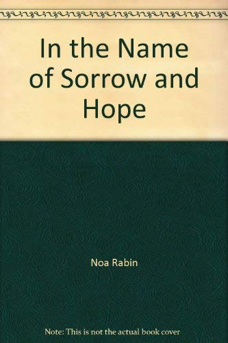 9780783817118: In the Name of Sorrow and Hope