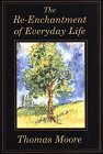 9780783818191: The Re-Enchantment of Everyday Life (Thorndike Large Print Inspirational Series)