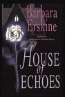 9780783818511: House of Echoes (G K Hall Large Print Book Series)