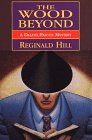 9780783818641: The Wood Beyond: A Dalziel/Pascoe Mystery (G K Hall Large Print Book Series)