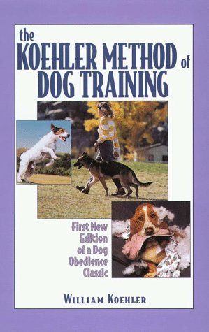 9780783818719: The Koehler Method of Dog Training
