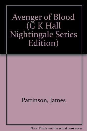 9780783818801: Avenger of Blood (G. K. Hall Nightingale Series Edition)