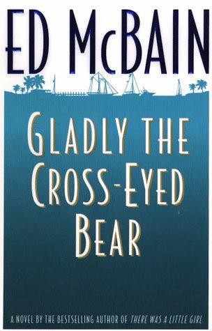 9780783818993: Gladly the Cross-Eyed Bear (G K Hall Large Print Book Series)