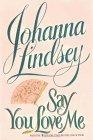 9780783819273: Say You Love Me (Thorndike Paperback Bestsellers)